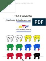 TaeKwonDo - Significado de las Formas y de las Cintas