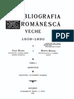 Bibliografia romaneasca veche 1508-1830 - Tomul I (1508-1716)