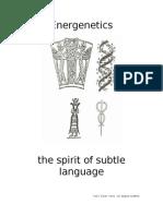 Energenetics - The Spirit of Subtle Language