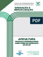 Apicultura produtos agroindustriais como forma de agreção de valor