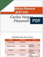 Estadística General (Introducción y Primera Unidad)