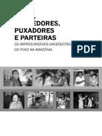 Livro=Pajés, Benzedores, Puxadores e Parteiras Os Imprescindíveis Sacerdotes Do Povo Na Amazônia