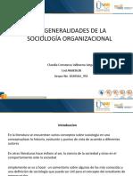 LAS GENERALIDADES DE LA SOCIOLOGÍA ORGANIZACIONAL 14.02.21
