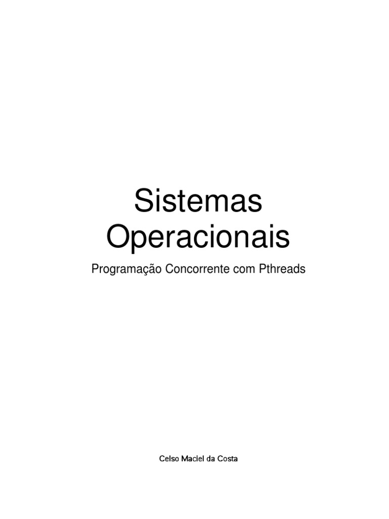 Sistemas operacionais programao concorrente com pthreads celso sistemas operacionais programao concorrente com pthreads celso maciel da costa fandeluxe Gallery