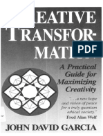 Ceative Transformation 482pgs by John David Garcia