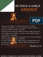 CULTO - DE VOLTA A SARÇA ARDENTE