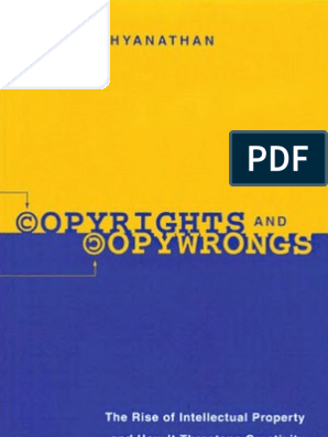Siva Vaidhyanathan - Copyrights and copywrongs | Intellectual Works