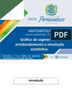Gráfico de Segmentos - Arredondamento e Simulação Estatística.