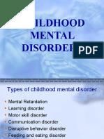 CHILDHOOD MENTAL DISORDERS