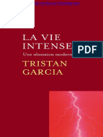 Tristan Garcia - La vie intense une obsession moderne