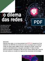 TRABALHO DE ARTES- DILEMA DAS REDES SOCIAS