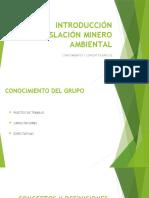 Clase 1 Inducción a Legislación Minero Ambiental