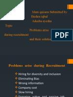 Problems arise during Recruitment