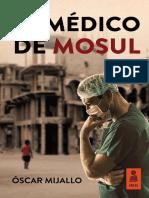 «El médico de Mosul», Óscar Mijallo