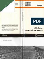Albin Lesky - A Tragédia Grega