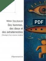 Wiktor Stoczkowski - DES HOMMES, DES DIEUX ET DES EXTRATERRESTRES. Ethnologie d'une croyance moderne-Flammarion (1999)