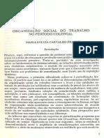 Organização Social do Trabalho no Período Colonial - Maria Sylvia Carvalho Franco