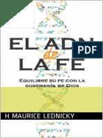 El Adn de La Fe (Spanish Edition) (2)