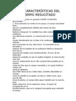 40 LAS CARACTERÍSTICAS DEL CUERPO RESUCITADO