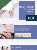 Gerontología Conceptos Básicos e historia