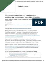 Ministro da Justiça aciona a PF para investigar sociólogo que usou outdoors para criticar Bolsonaro - 17_03_2021 - Poder - Folha