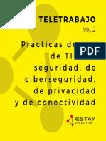 Teletrabajo Vol.2 - Prácticas de uso de TIC, de seguridad, de ciberseguridad, de privacidad y de conectividad