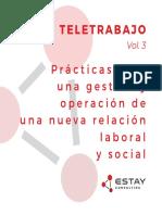 Teletrabajo Vol.3 - Prácticas para una gestión y operación y una nueva relación laboral y social