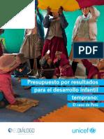 UNICEF Presupesto Por Resultados Para El Desarrollo Infantil Temprano El Caso de Peru
