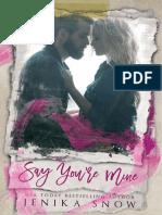 01 Say You're Mine - You're Mine (R&L) - Jenika Snow