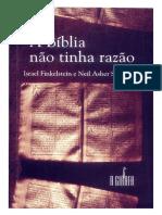A Bíblia Não Tinha Razão (Texto Completo) - I. Finkelstein & N. A. Silberman