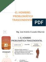 Sesion 1-El Hombre, Problematica Trascendental (1)
