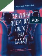 Adivinha quem nao voltou pra casa - Pedro Poeira