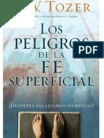 Los Peligros De La Fe Superficial-W.A.Tozer.