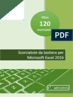 Scorciatoie per Microsoft Excel