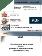 Present VIMS