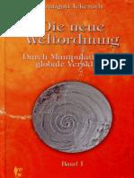 Ickeroth, Traugott - Die neue Weltordnung - Band 1 (2011, 309 S., Text)