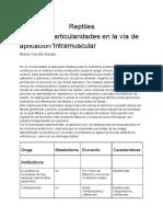 Reptiles  Drogas y particularidades en la vía de aplicación Intramuscular