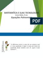 Equações polinomiais, dia 17-03-2021