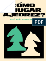 ¿Cómo Jugar Ajedrez? José Raul Capablanca