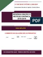 Resenha macro e microeconômica 2018 - 2019