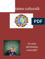Prezentare Ppt Identitatea Culturala (1)