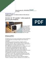 Folha de S.Paulo - Entrevista da 2ª_ Inventor do _PC popular_ critica opção do governo pelo Windows - 10_09_2001