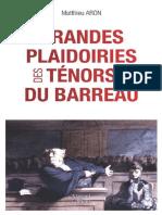 Les Grandes Plaidoiries Des Ténors Du Barreaux SOCIETE French Edition