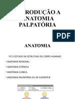 INTRODUÇÃO A ANATOMIA PALPATÓRIA