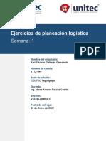 Karl Gutierrez _31121344 _Ejercicios de planeación logística_Tarea 1.1_S1