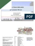 Sognando il futuro della salute nei prossimi 100 anni