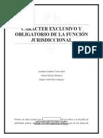 Carácter obligatorio o exclusivo de la función jurisdiccional