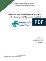 Aplicarea Metodei Observarii in Cadrul Retelei de Farmacii Farmacia Familiei