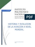 Historia y Evolucion de La Aviacion a Nivel Mundial