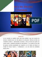 El joven cristiano y el anime